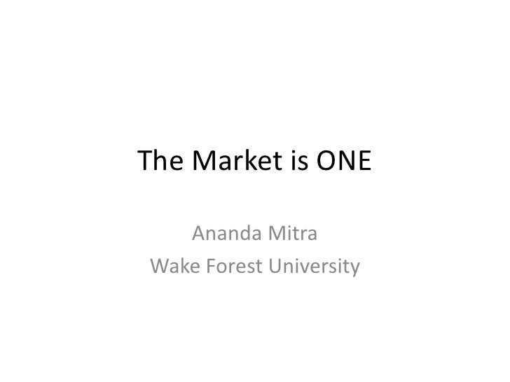 Digitized Communication for Businesses: Keynote Speaker Ananda Mitra, Ph.D. Title: The Market Is One