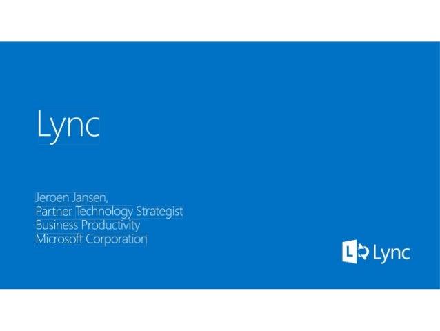 Introductie MS Lync tijdens de themasessie 'Nieuwe manieren van klantcontact met MS Lync en TOPdesk' maart 2014