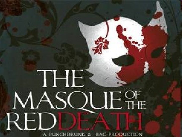 Masque Of The Red Death Essay