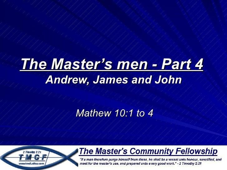 The Master's men part 4 - Mathew 10 verses 1 to 4