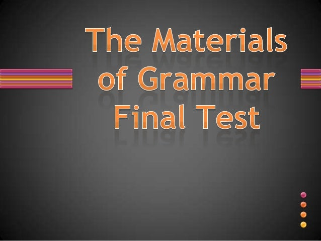 com 215 final grammar test Usage & grammar test the school's usage and grammar test is designed to evaluate word usage, grammar and punctuation competencies based on ap style it is a timed 40-minute test given electronically through sakai that consists of 100 multiple-choice questions.