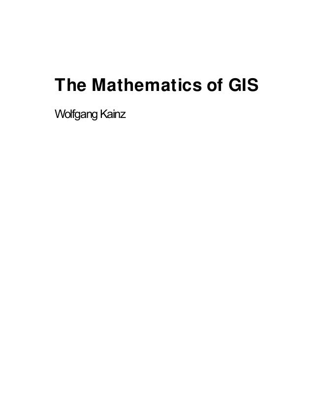 The Mathematics of GIS