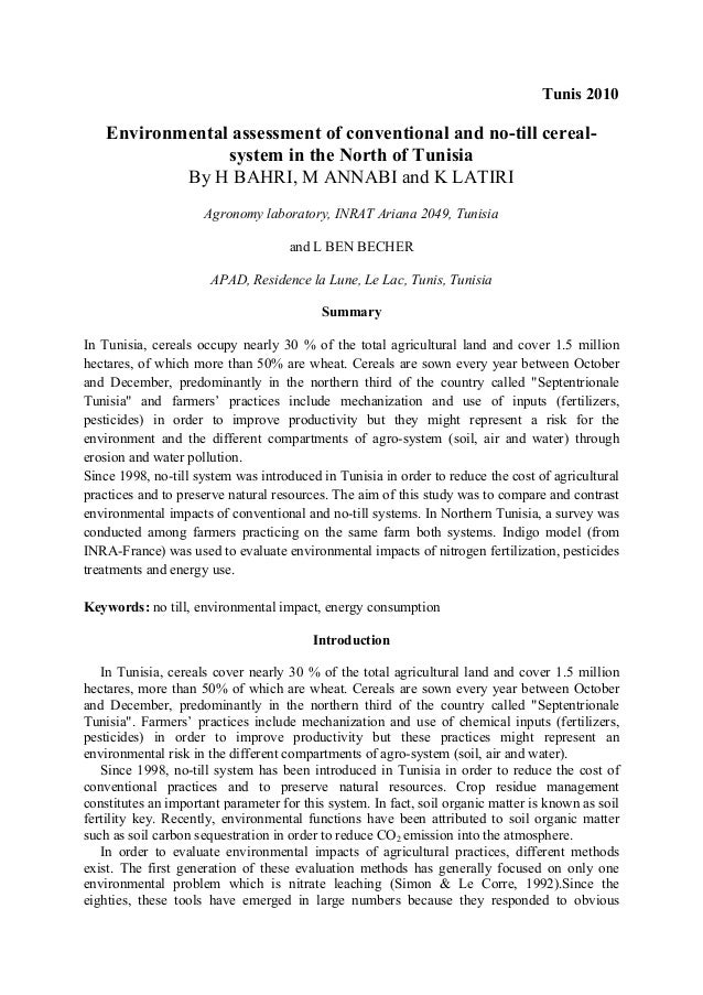 Tunis 2010  Environmental assessment of conventional and no-till cerealsystem in the North of Tunisia By H BAHRI, M ANNABI...