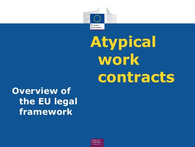 Atypical work contracts - overview of the EU legal framework