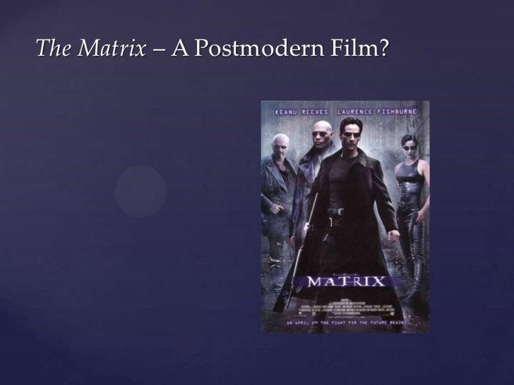 The matrix as postmodern