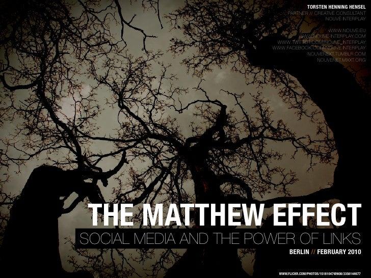 Matthew Effect: The Power of Links