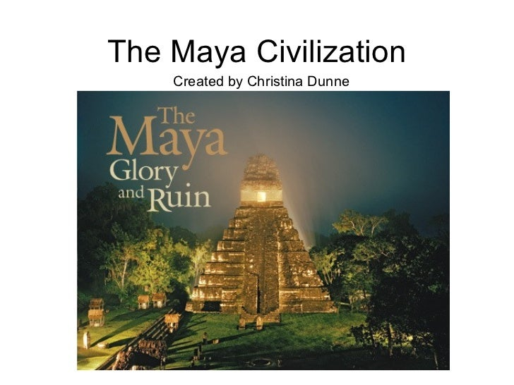 mayan civilization and culture essay