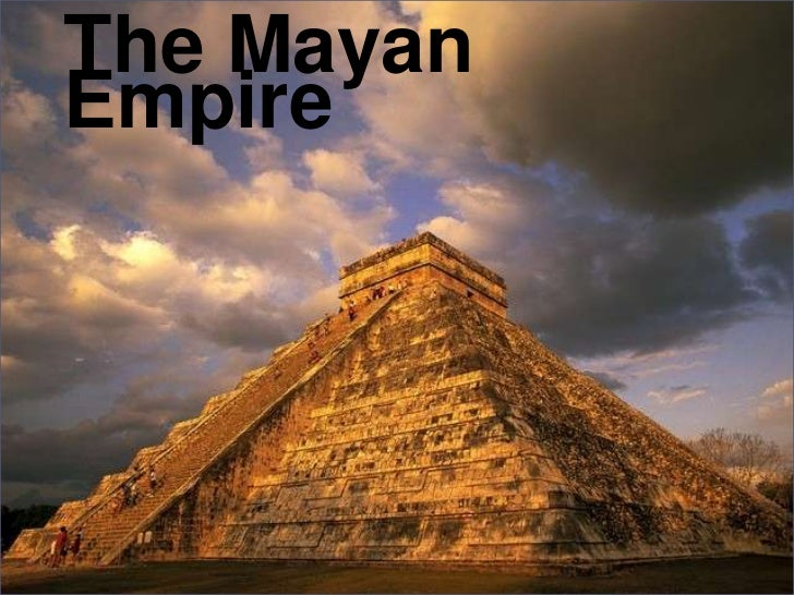 The Mayan Empire<br />