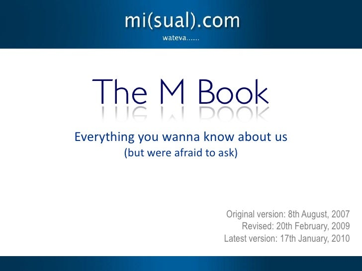 The M Book Everything you wanna know about us        (but were afraid to ask)                                 Original ver...