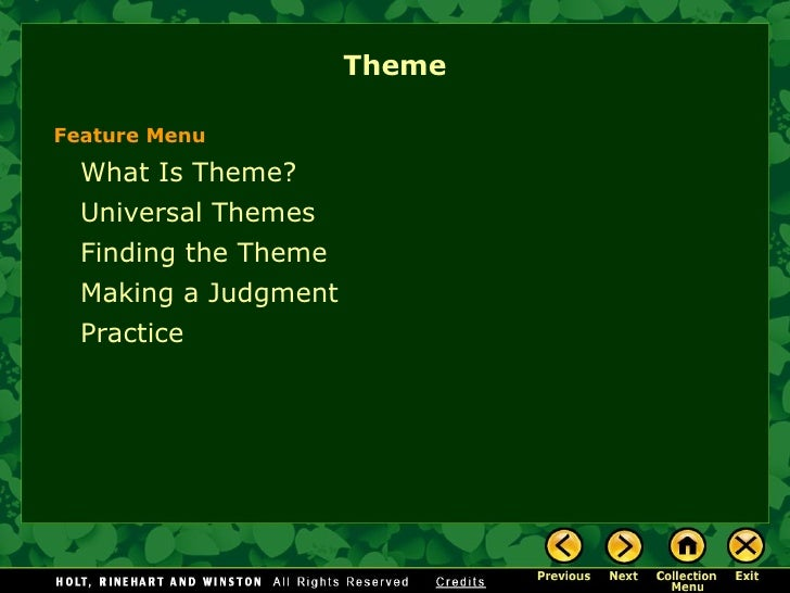 ThemeFeature Menu  What Is Theme?  Universal Themes  Finding the Theme  Making a Judgment  Practice