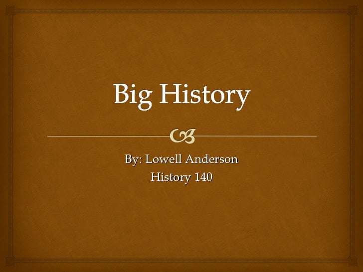 theme 1  big history ppt