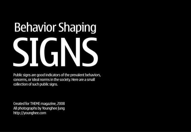 Behavior-shaping Public Signs