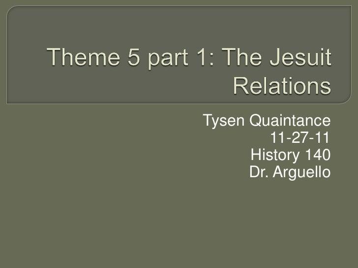 Tysen Quaintance         11-27-11      History 140      Dr. Arguello