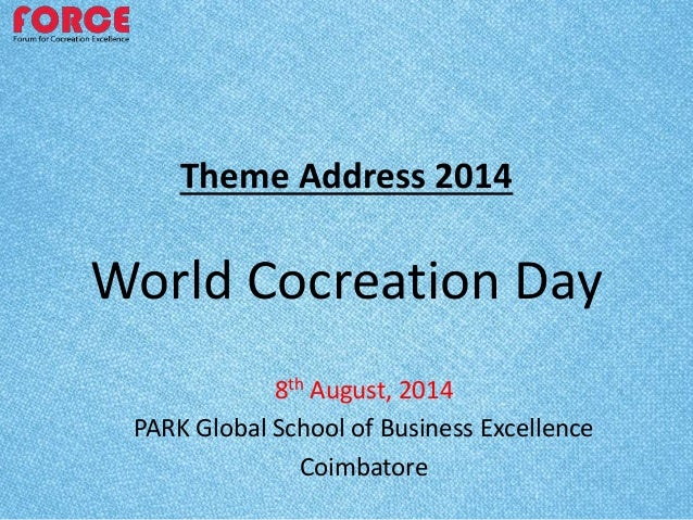 Theme address - World Cocreation Day 2014