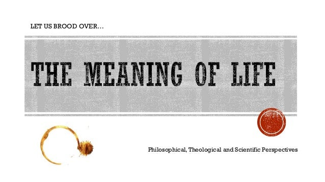 LET US BROOD OVER… Philosophical,Theological and Scientific Perspectives