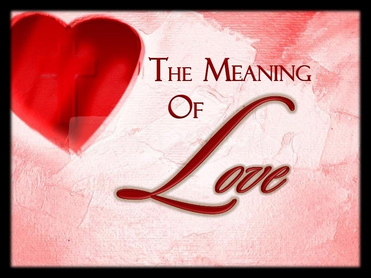 The Meaning Of