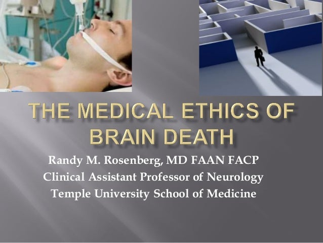 The medical ethics of brain death rev 2