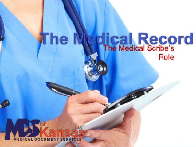 The Medical Scribe's Role