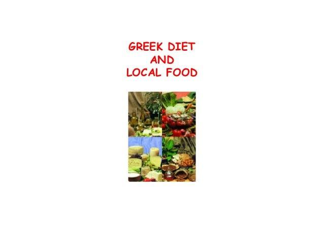 GREEK DIET   ANDLOCAL FOOD