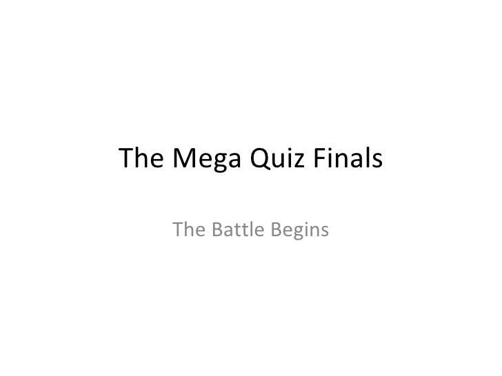 The Mega Quiz Finals