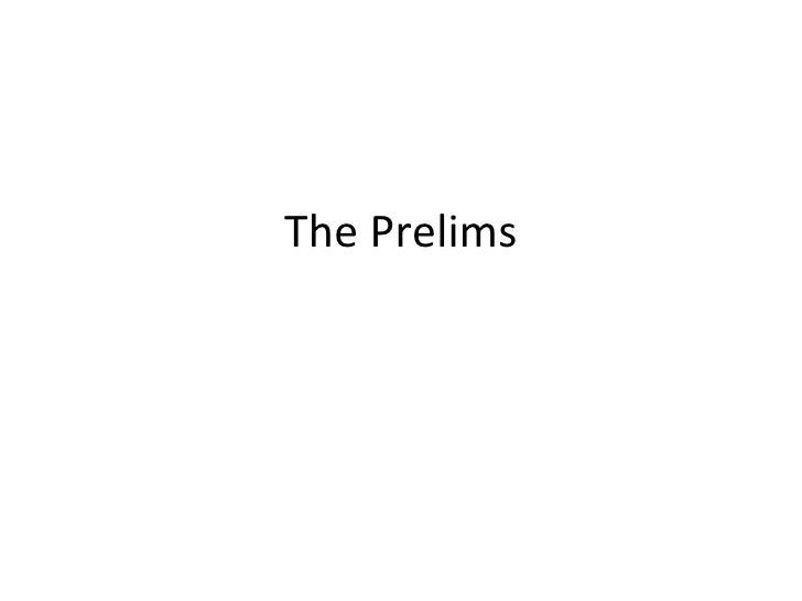 The Prelims