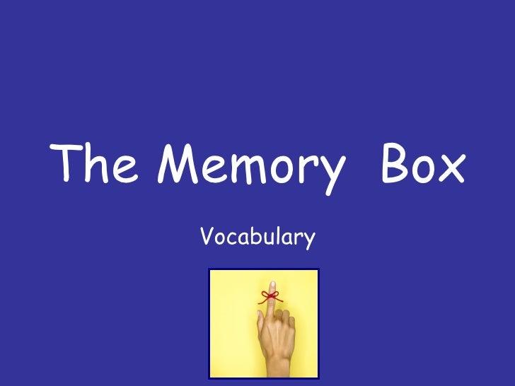 The Memory  Box Vocab