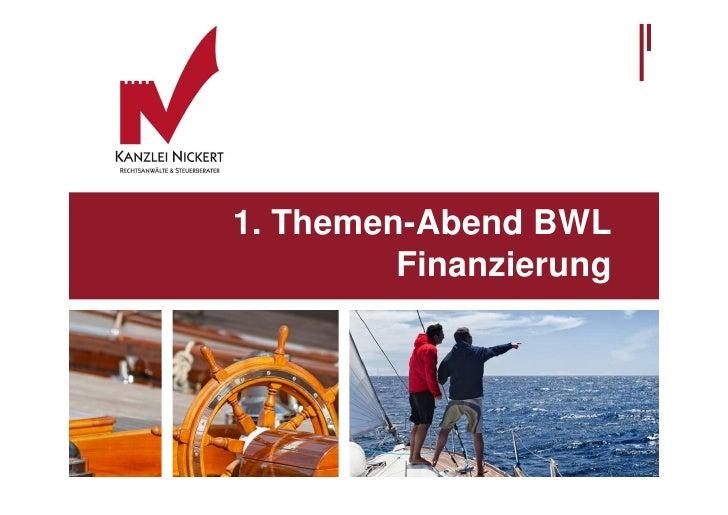 1. Themen-Abend BWL         Finanzierung