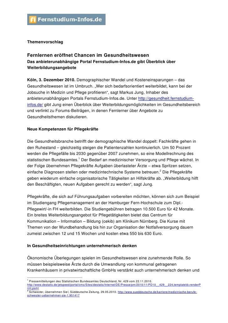 ThemenvorschlagFernlernen eröffnet Chancen im GesundheitswesenDas anbieterunabhängige Portal Fernstudium-Infos.de gibt Übe...