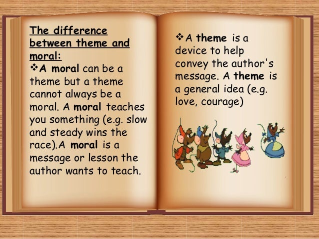 the difference between theme and moral a moral can be