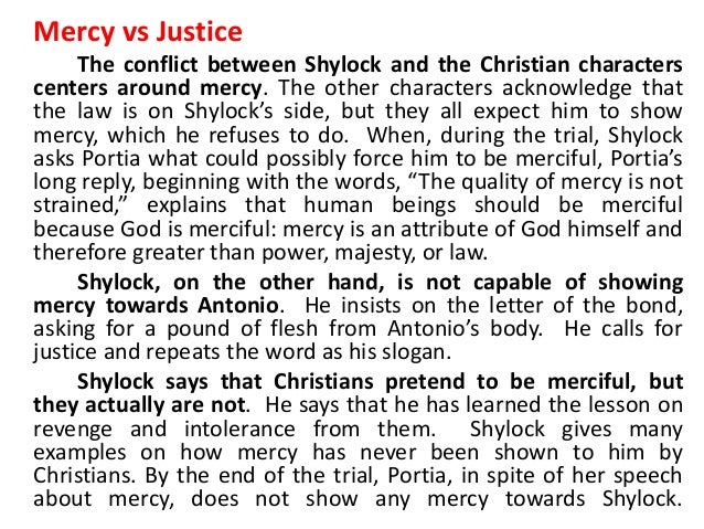shylock in the merchant of venice essay Essay example made by a student in the merchant of venice, shylock is presented in many forms the first question one must ask is whether the play is anti-septic or not this enables us to see how accurate shylock's portrayal is in my opinion the.