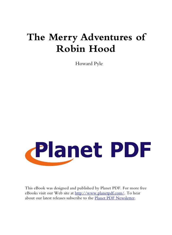 The Merry Adventures of      Robin Hood                            Howard Pyle     This eBook was designed and published b...