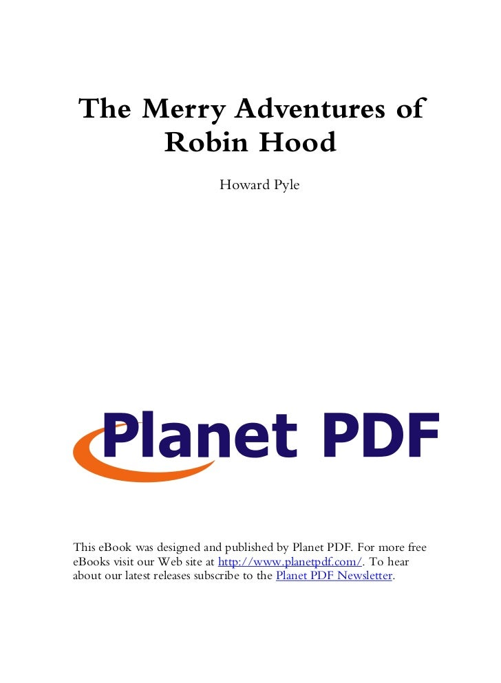 The Merry Adventures of     Robin Hood                           Howard PyleThis eBook was designed and published by Plane...