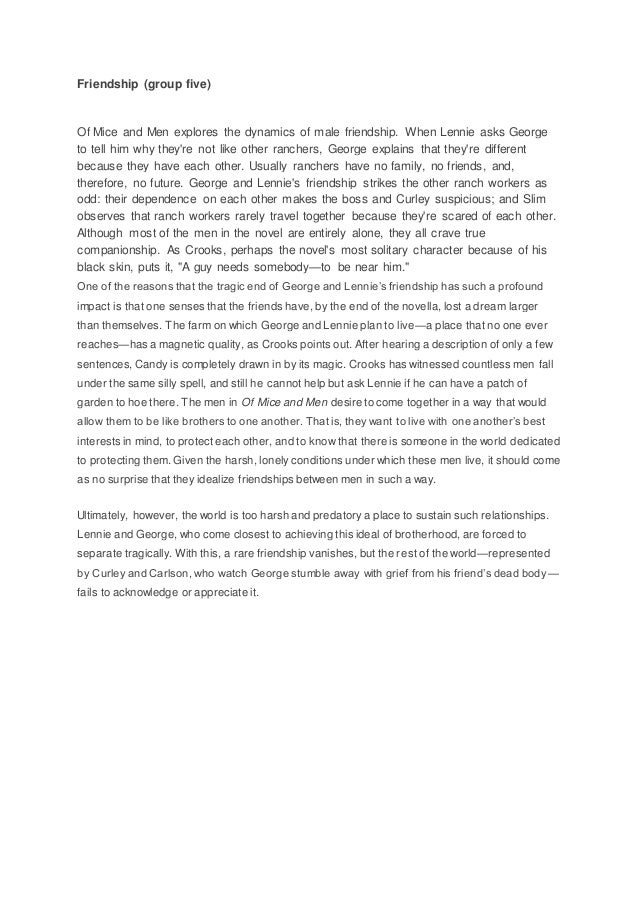 george lennies friendship essay Of mice and men importance of friendship george and lennie by vcxzasd essay explore the relationships between george and lennie in of mice and men essay.