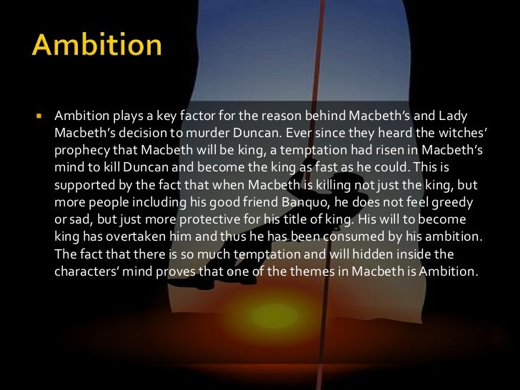 essay on macbeth ambition Get an answer for 'what might be two good thesis statements for an essay on william shakespeare's macbeth -- an essay about ambition and its relation to guilt/conscience' and find homework help for other macbeth questions at enotes.