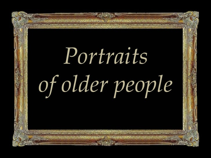 Portraits<br />of olderpeople<br />