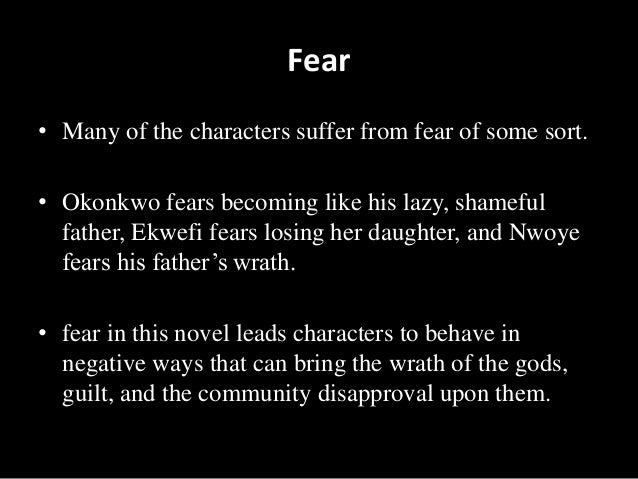 things fall apart fear Get an answer for 'in things fall apart, okonkwo's life is dominated by fear what is he afraid ofchapter 2' and find homework help for other things fall apart questions at.
