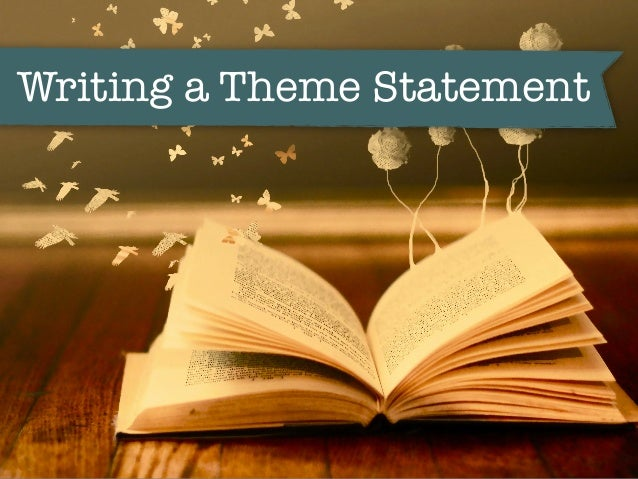 writing theme statements