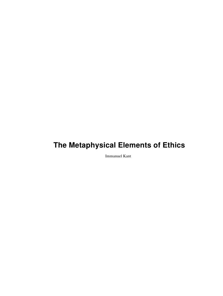 The Metaphysical Elements of Ethics              Immanuel Kant