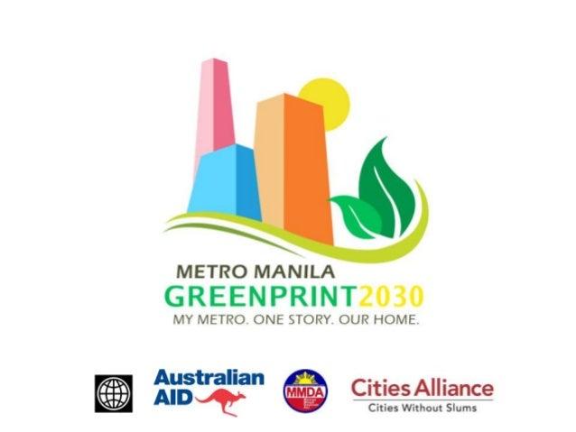 The metro manila  green print vision 2030 (dec 2012)