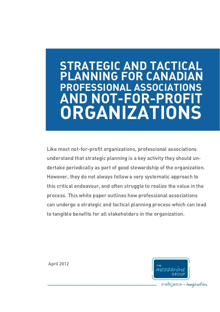 STRATEGIC AND TACTICAL     PLANNING FOR CANADIAN     PROFESSIONAL ASSOCIATIONS     AND NOT-FOR-PROFIT     ORGANIZATIONSLik...