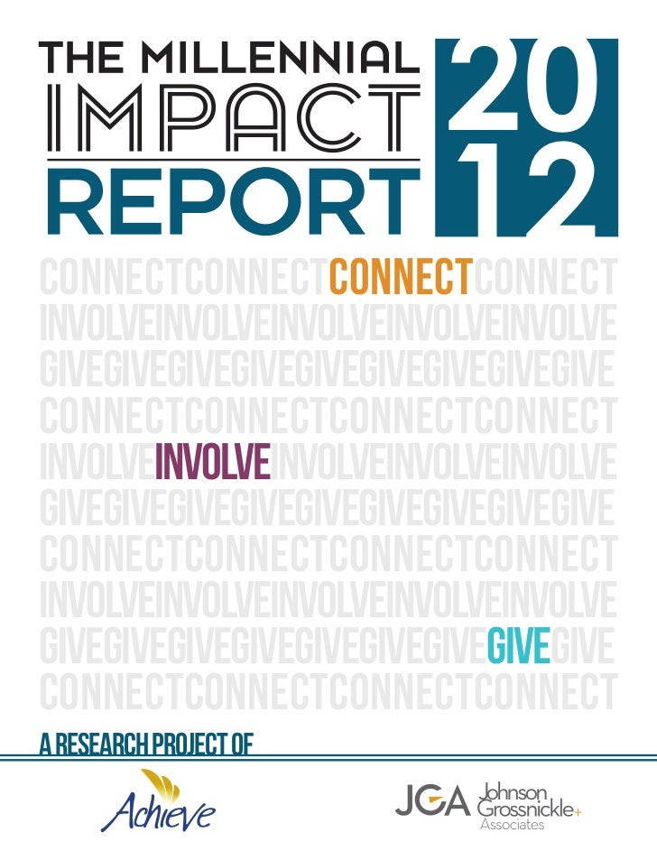 The millennial impact report 2012 (Achieve and Johnson, Grossnickle and Associates) - JUN12