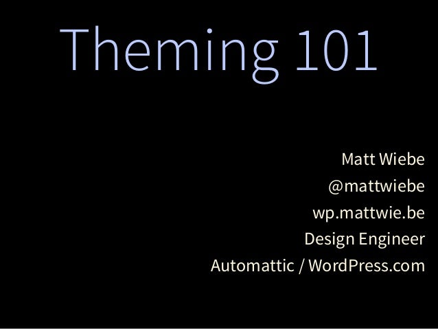 Theming 101