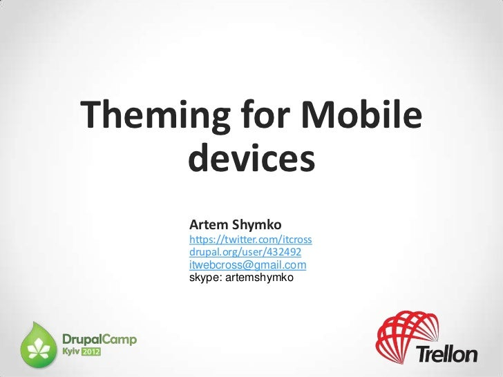 Theming for mobile devices recent