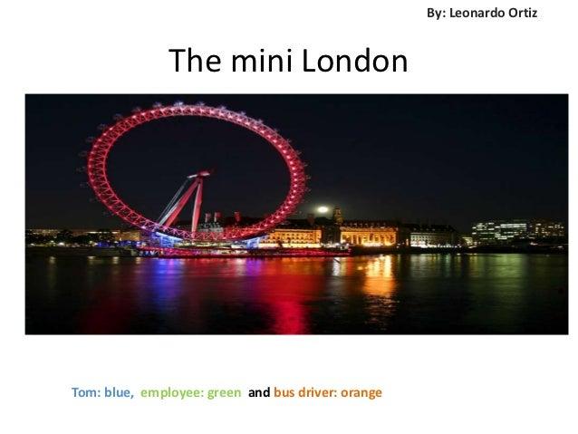 The mini london