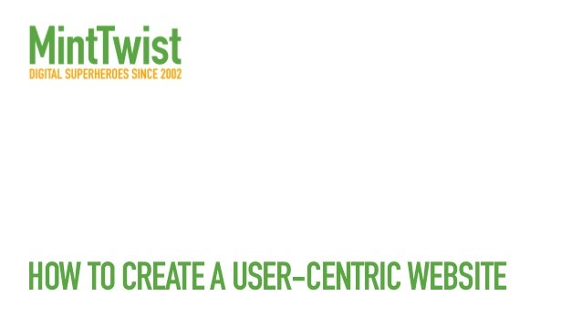 HOWTOCREATEAUSER-CENTRICWEBSITE