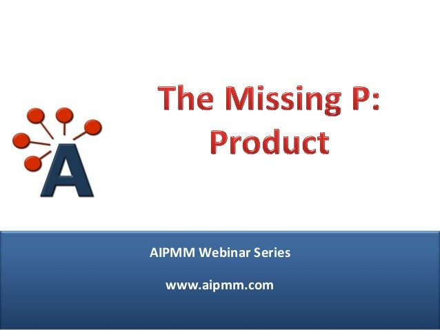 The Missing P: Product