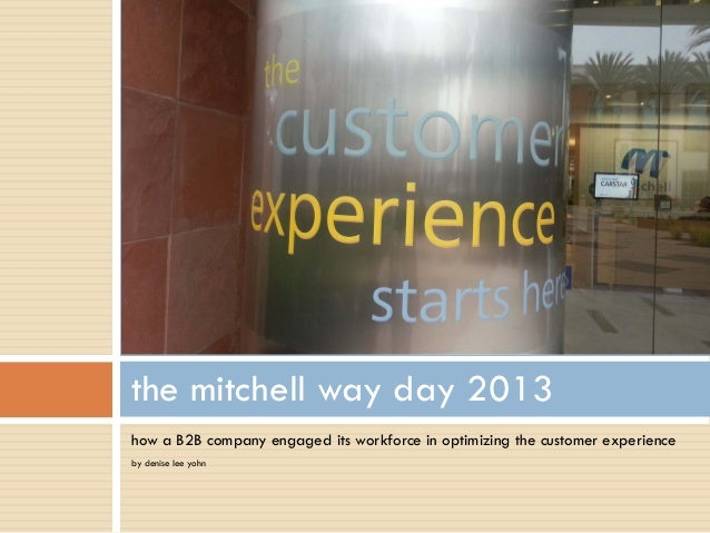 The Mitchell Way Day 2013 by Denise Lee Yohn