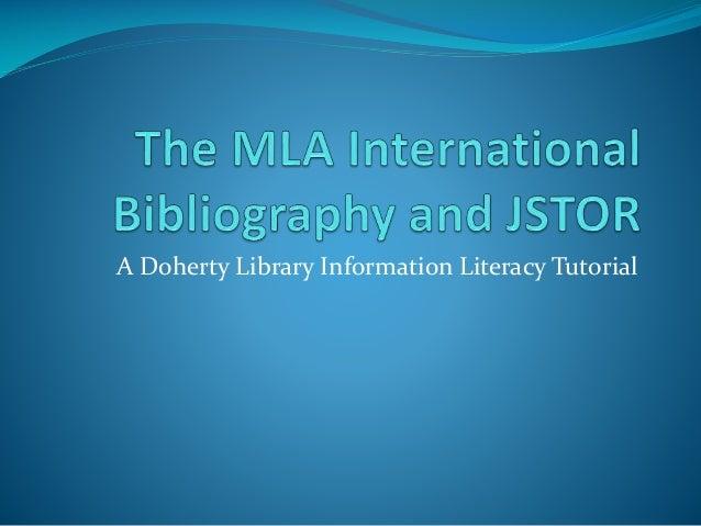 The MLA International Bibliography and JSTOR