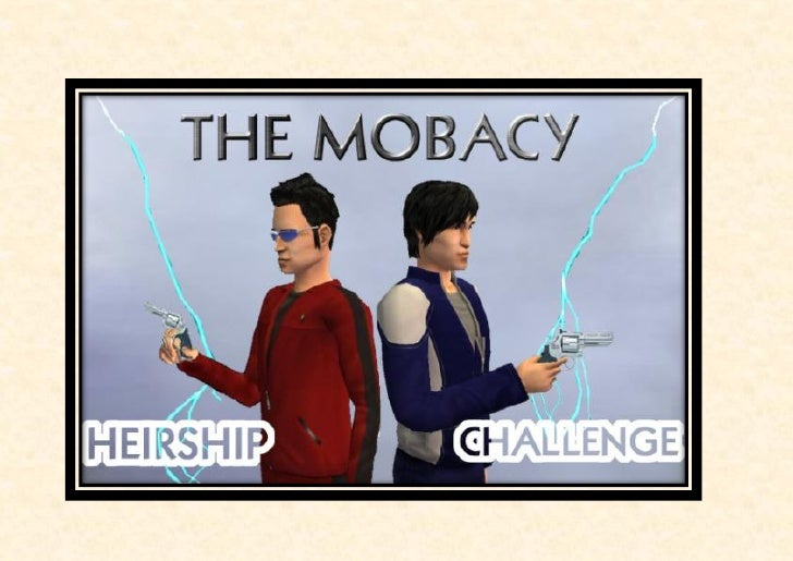 The mobacy heirship challenge