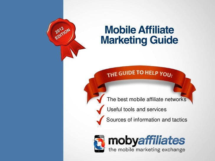 The mobile affiliate marketing guide